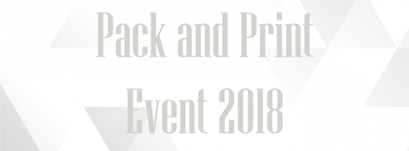 Pack & Print Event 2018